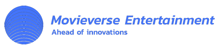 Movieverse Entertainment - Ahead of innovations